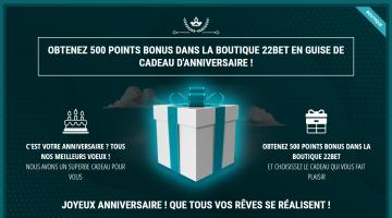 22Bet Bonus d'anniversaire